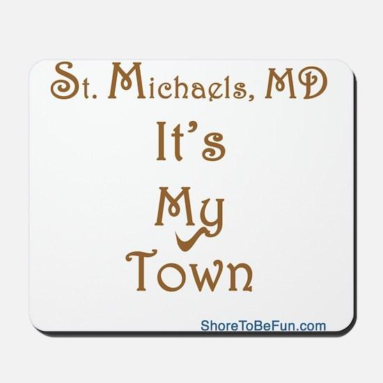 St Michaels It's My Town Mousepad