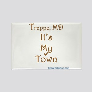 Trappe It's My Town Rectangle Magnet