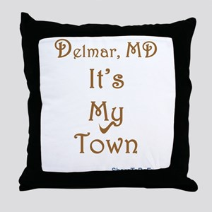 Delmar MD It's My Town Throw Pillow