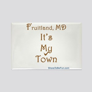 Fruitland It's My Town Rectangle Magnet