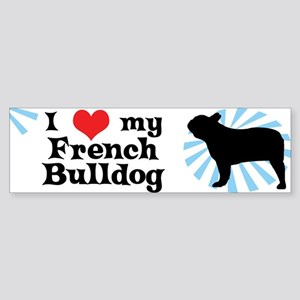 I Love my French Bulldog Bumper Sticker
