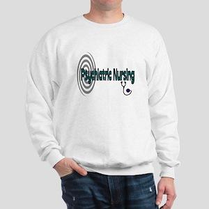 Psych Nurse Sweatshirt