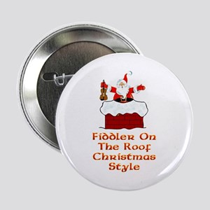 "Christmas Fiddler on the Roof 2.25"" Button"