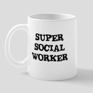 SUPER SOCIAL WORKER Mug