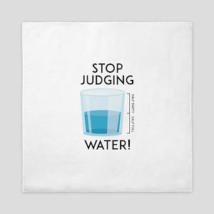 Stop Judging Water Queen Duvet
