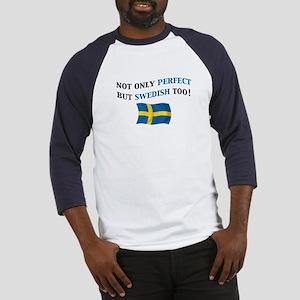 Perfect Swedish 2 Baseball Jersey
