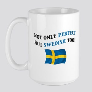 Perfect Swedish 2 Large Mug