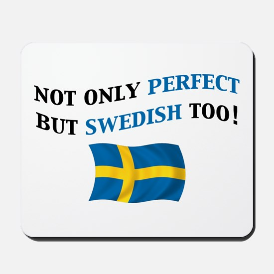 Perfect Swedish 2 Mousepad