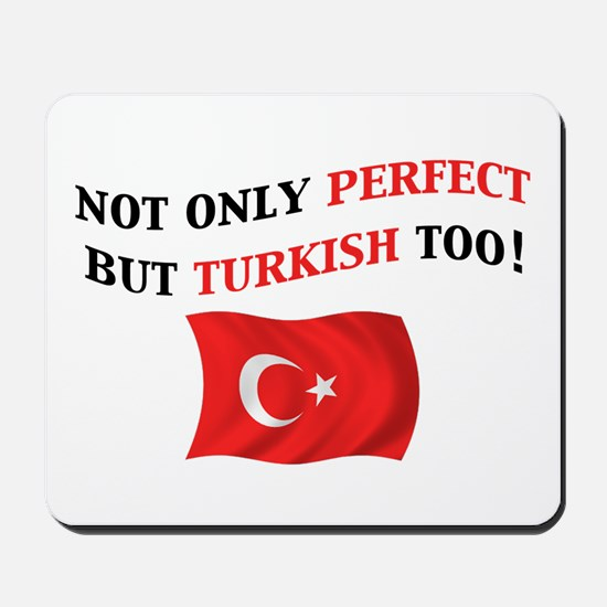 Perfect Turkish 2 Mousepad