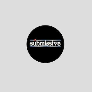 submissive Mini Button