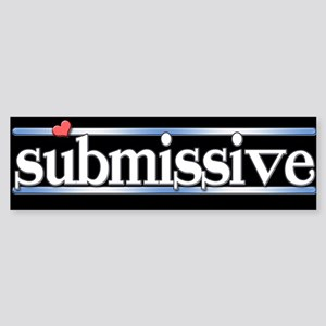 submissive Sticker (Bumper)