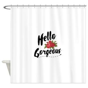 Hello Gorgeous Shower Curtains