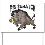 Pig Squatch Yard Sign