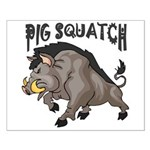 Pig Squatch Small Poster