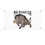 Pig Squatch Banner