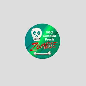 Funny Certified Fresh Zombie Mini Button