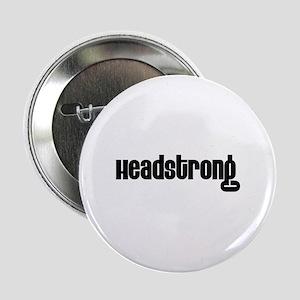Headstrong Button