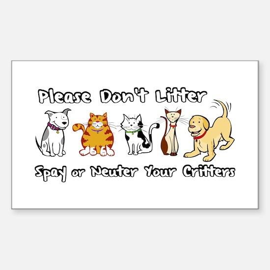 Don't Litter - Spay or Neuter Sticker (Rectangular