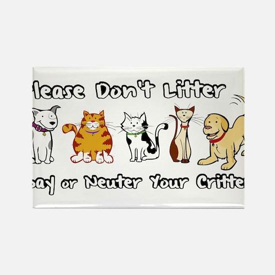 Don't Litter - Spay or Neuter Rectangle Magnet