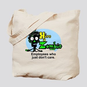Zombies Don't Care Tote Bag