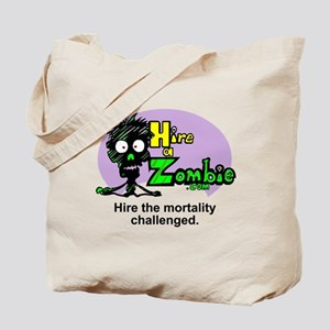 Funny Zombie Job Hire Tote Bag