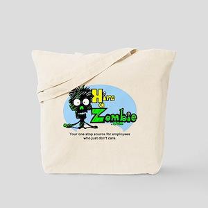 Funny Hire Zombie Labor Tote Bag