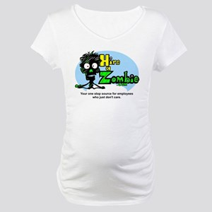 Funny Hire Zombie Labor Maternity T-Shirt