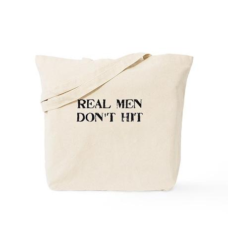 Real Men Don't Hit 2 Tote Bag