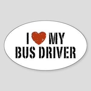 I Love My Bus Driver Oval Sticker