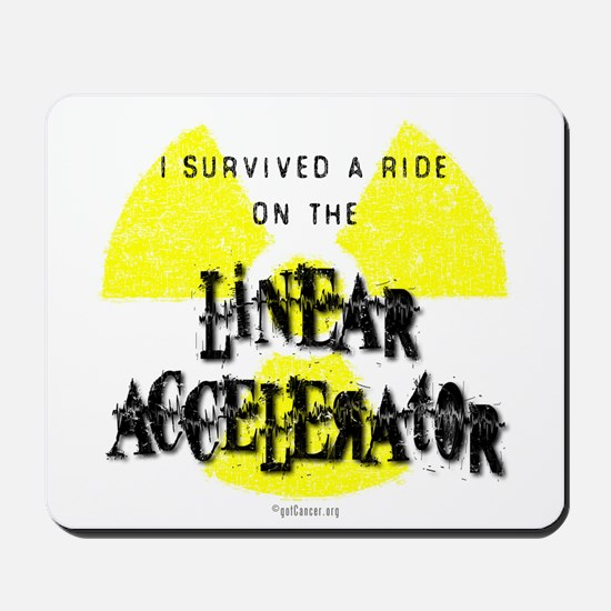 Survived Linear Accelerator Mousepad