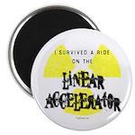 "Survived Linear Accelerator 2.25"" Magnet (100"