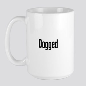 Dogged Large Mug