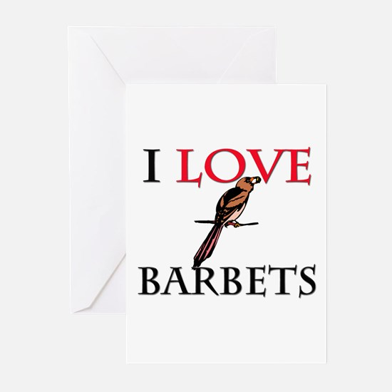 I Love Barbets Greeting Cards (Pk of 10)