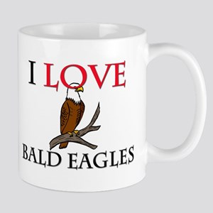 I Love Bald Eagles Mug