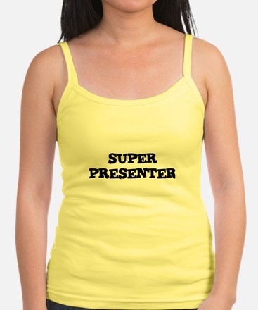 SUPER PRESENTER Jr.Spaghetti Strap
