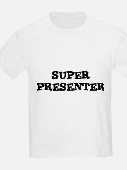 SUPER PRESENTER Kids T-Shirt
