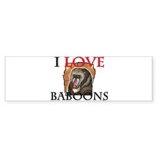 I Love Baboons Bumper Sticker
