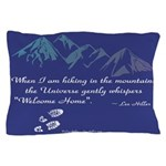 Hiking Mountains Universe Pillow Case