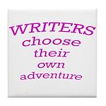 Choose adventure Tile Coaster