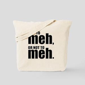 Funny Meh Tote Bag