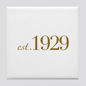 Est. 1929 (80th Birthday) Tile Coaster