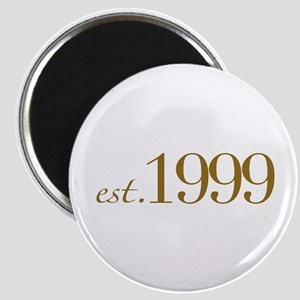 Est. 1999 (10th Birthday) Magnet