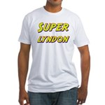 Super lyndon Fitted T-Shirt