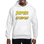 Super lyndon Hooded Sweatshirt