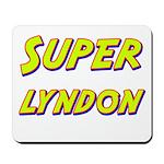 Super lyndon Mousepad