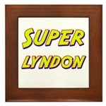 Super lyndon Framed Tile