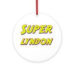 Super lyndon Ornament (Round)