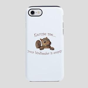 Excuse me...your birdfeeder iPhone 8/7 Tough Case