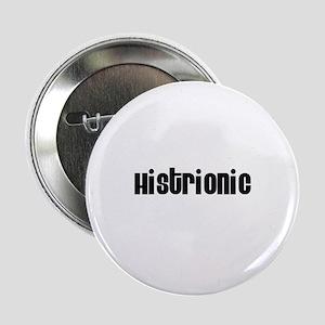 Histrionic Button