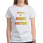 science friction Women's T-Shirt
